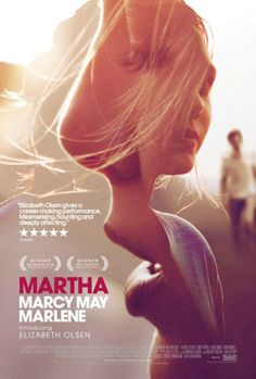 """Martha Marcy May Marlene"", drama thriller film by Sean Durkin (USA, 2011)"