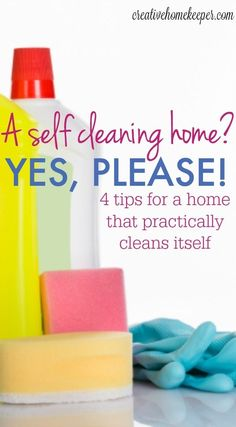 A Self Cleaning Home? {Yes Please