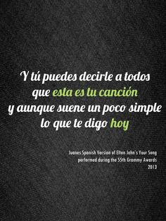 Elton John Your Song Spanish Lyrics by Colombian Juanes - Learn More Than Spanish