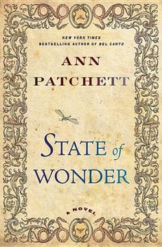 Just finished State of Wonder by Ann Patchett - In a narrative replete with poison arrows, devouring snakes, and a neighboring tribe of cannibals, State of Wonder is a world unto itself, where unlikely beauty stands beside unimaginable loss. It is a tale that leads the reader into the very heart of darkness, and then shows us what lies on the other side.   LOVED THIS BOOK!!