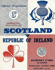 Scotland 4 Rep of Ireland 1 in May 1961 at Hampden Park. The programme cover for the World Cup Qualifier.