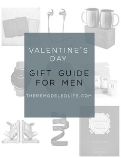 The Remodeled Life: Valentine's Day Gift Guide For Men Gift Guide For Men, Organization Hacks, Diy Tutorial, Valentine Day Gifts, Diy Home Decor, Easy Diy, Place Card Holders, Life, Outfit Ideas