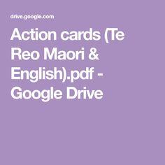 Action cards (Te Reo Maori & English).pdf - Google Drive Action Cards, Google Drive, Language, Pdf, English, Teaching, Kid Stuff, Celebration, Preschool