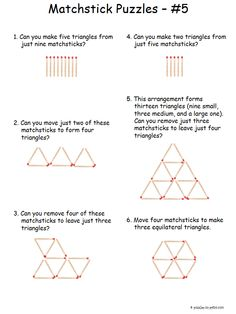 All of these matchstick puzzles involve triangles.  Either take away or move the sticks to form new figures according to the directions. Stimulates creative thinking.