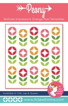 Peony Quilt Pattern It's Sew Emma #ISE-307  | Fat Quarter Shop