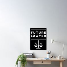'Future Lawyer – student of law school' Poster by RIVEofficial - Mi Hermoso Mundo Lawyer Fashion, Nothing's Changed, Reduce Reuse Recycle, School Posters, Table Accessories, Empowering Quotes, Law School, Finding Yourself, Student