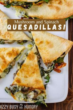 Easy Mushroom Quesadillas with Spinach is a quick way to make a big batch of quesadillas for dinner Mushroom Quesadilla Recipe, Vegetarian Quesadilla, Spinach Quesadilla, Healthy Quesadilla Recipes, Baked Quesadilla, Mexican Quesadilla, Black Bean Quesadilla, Spinach Enchiladas, Vegetarian Recipes