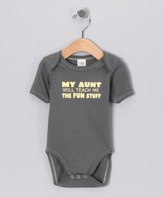 Take a look at this Gray 'My Aunt Will' Organic Bodysuit - Infant by Urban Smalls on #zulily today! @Chy Hoss