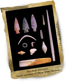 Artifacts from an interesting culture  that has kept archaeologists intrigued for many years because of their burial practices. They were named after the  the clay that they used to line the graves of their dead   #History #Clay #Burial #Graves  Learn More  http://www.uhaul.com/SuperGraphics/34/7/Enhanced/Venture-Across-America-and-Canada-Modern/Maine/Early-Maine-inhabitants