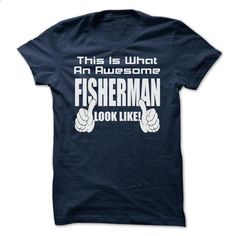 THIS IS WHAT AN AWESOME Fisherman LOOK LIKE - LIMITED E - #sweatshirt design #disney sweater. MORE INFO => https://www.sunfrog.com/Geek-Tech/THIS-IS-WHAT-AN-AWESOME-Fisherman-LOOK-LIKE--LIMITED-EDITION.html?68278