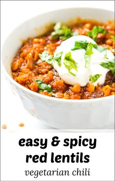 This vegetarian chili is full of Mexican flavors and uses healthy red lentils. Spicy and filling it's a healthy vegetarian dinner that you will love.