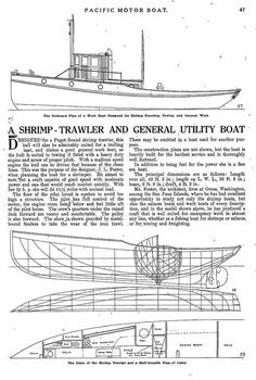 Shrimp trawler designed by J. Foster of Orcas Washington. A boat with good speed and moderate power.a fine sea boat. Wooden Boat Building, Boat Building Plans, Boat Plans, Model Building, Utility Boat, Fishing Vessel, Build Your Own Boat, Boat Kits, Kayak