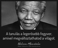 Nelson Mandela idézet a tanulás fontosságáról.