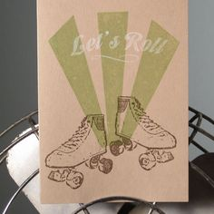 Let's Roll  6Pack Gocco ScreenPrinted Roller Skate by twoguitars, $15.00