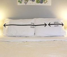 Your Side/My Side Pillow Cases - Guess which side my wife would choose..