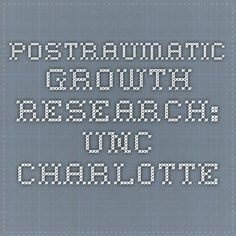 Postraumatic Growth Research: UNC Charlotte