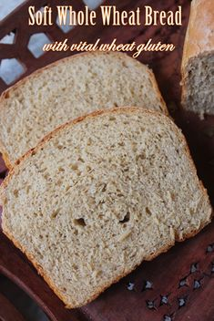 YUMMY TUMMY: Soft 100% Whole Wheat Bread with Vital Wheat Gluten