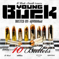 "Young Buck | 10 Bullets [Mixtape]- http://getmybuzzup.com/wp-content/uploads/2015/04/young-buck-650x650.jpg- http://getmybuzzup.com/young-buck-10-bullets-mixtape/- Young Buck - 10 Bullets G-Unit South Presents this new mixtape project from Young Buck titled ""10 Bullets"" hosted by Dj Whoo Kid. Enjoy this audio stream below after the jump.  Follow me: Getmybuzzup on Twitter 