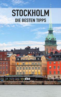 Die besten Tipps für eine Städtereise nach Stockholm