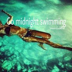 #Summerbucketlist: Go midnight swimming #eatmorewatermleon No need for sunblock! YEAH!!!