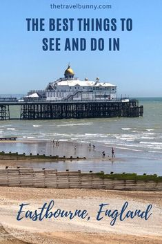 A guide to exploring Eastbourne, East Sussex. What to see and do in Eastbourne on England's south coast, where to stay, coastal walks, fortresses, piers and bandstands #Eastbourne #EastSussex #travelguide Travel Advice, Travel Guides, Travel Tips, Uk Bucket List, Uk Holidays, Weekend Breaks, East Sussex, Canada Travel, Holiday Destinations