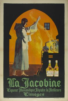 "title: La Jacobine / Artist: Carly / Origin: France - c. 1900 /  32 x 47 in (80 x 119 cm) / ""Monastic liquor with the best reputation  Limoges"""