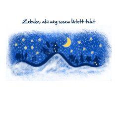 Zebulon, aki még sosem látott telet  Folytatódik Zebulon csodálatos utazása a szivárvány hátán. Ismét ellátogatunk a Makkos erdőbe és találkozunk Dömével, a rókával. Zebulon pedig olyan csodát lát, amit még soha...