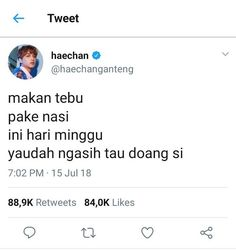 nct talk - twitter - [21] haechan - Wattpad Twitter Quotes Funny, Tweet Quotes, Funny Tweets, Mood Quotes, Daily Quotes, Life Quotes, Quotes Lucu, Quotes Galau, Jokes Quotes