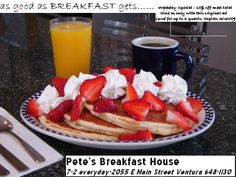 Pete's Breakfast House in Ventura, as seen on Diners, Drive-Ins, and Dives. The biscuits and strawberry jam are worth the trip alone, and the breakfasts are spectacular. Everything is good, but always find out about the specials