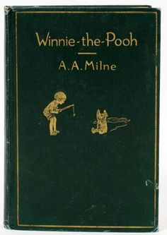 Milne, First Edition Book, Winnie-The-Pooh, with decorations by Ernest H. Old Books, Antique Books, Books To Read, Vintage Book Covers, Vintage Books, Book Cover Design, Book Design, Alabama Crimson Tide, Winnie The Pooh