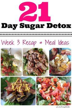 21 Day Sugar Detox Week 3 Recap + Meal Ideas http://www.familylifeinlv.com/2014/08/21-day-sugar-detox-week-3-recap-meal-ideas.html