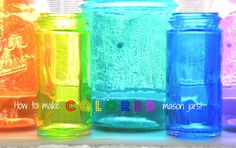 How to Color Mason Jars-transparent color. Modpodge and food coloring and baking. Looks like it turns out pretty.