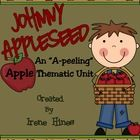 """THIS BEST SELLER IS NOW 84 PAGES...TOP 100 ON TpT!   Johnny Appleseed : An """"A-peeling"""" Apple Thematic Unit or Back-To-School unit. {Based On Common..."""