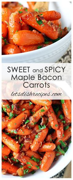 Sweet and Spicy Maple Bacon Carrots Recipe   Baby carrots are roasted in a spicy maple glaze, then finished off with crispy, crumbled bacon and fresh parsley.