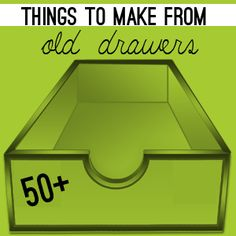 Over 50 projects to make from old drawers...some fantastic ideas here, will try many, love this!