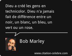 Bob Marley - 18 Citations - La vache rose Bob Marley Citation, Image Citation, Best Memories, New Life, Positivity, Motivation, Images, Instagram, Handsome Quotes