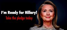 Take the Ready for Hillary Pledge! Human Rights Movement, Madam President, Hillary Rodham Clinton, Lets Get Started, My Philosophy, Political Issues, How I Feel, Heroines, Pay Attention