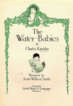 the water babies / charles kingsley / illustrated by jessie willcox smith