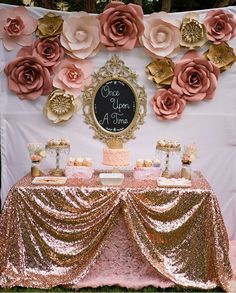 Rose Gold Wedding Backdrop Flower once upon a time birthday party idea paper flower backdrop for dessert table rose gold and Pink And Gold Birthday Party, Birthday Roses, 1st Birthday Parties, 18th Birthday Party Ideas For Girls, Cake Birthday, Pink Gold Party, 18th Birthday Party Ideas Decoration, Teen Birthday, Classy Birthday Party