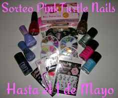 PinkTurtle Nails: Sorteo, Sorteo, Sorteo!!!