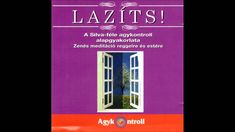 Lazíts! – 01/03 – A Silva-féle agykontroll alapgyakorlata Ufo, Mindfulness, Success, Health, Cover, Youtube, Health Care, Consciousness, Youtubers
