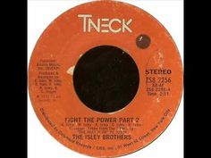 """The Isley Brothers """"Fight The Power"""" (Parts 1 and 2) - 1975"""