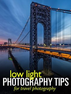 Low Light Photography Tips - #TravelPhotography #photographytutorials