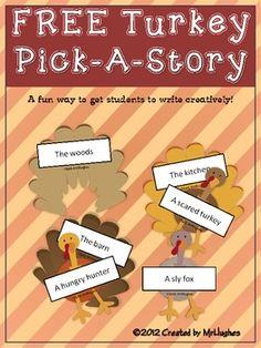 Turkey Pick-a-Story {FREE}  3rd-4th-5th-6th=7th   With the 24 mix-and-match turkeys included, (YES- 24 BODIES and 24 TAILS) your students will be provided with more options to write about than they will know what to do with!