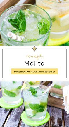 Mojito Rezept - Kubanischer Cocktail-Klassiker zum Selber Mixen   Erfrischender Sommer-Drink   Filizity.com   Food-Blog aus dem Rheinland #mojito #cocktail #sommer