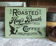 Halloween Stencil~ROASTED HAG/'S BREATH COFFEE~Salem/'s Magical Blend of Beans