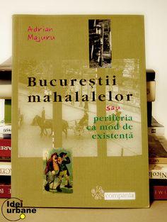 Bucureștii mahalalelor