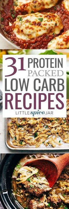 31 Protein Packed Low Carb Recipes. All of these recipes have less than 20 grams of carbs and are all under 500 calories! #lowcarb #protein #dinnerrecipes   http://Littlespicejar.com /littlespicejar/