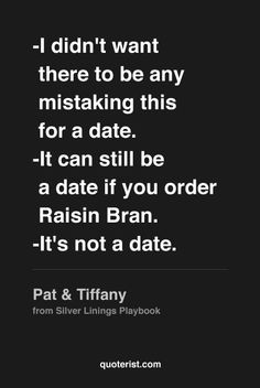 """""""Why did you order Raisin Bran?"""" #silverliningsplaybook #moviequotes #movies #quotes"""