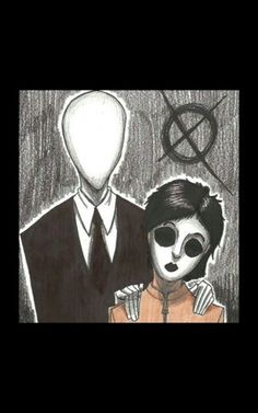 Slender man and masky.   Dude.That look's more like Jane the Killer BITCH!!
